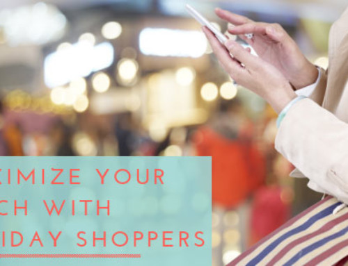 How-To: Maximize Your Reach with Holiday Shoppers
