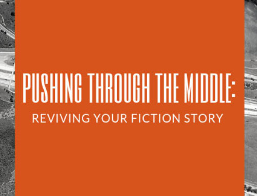 Pushing Through the Middle: Reviving Your Fiction Story