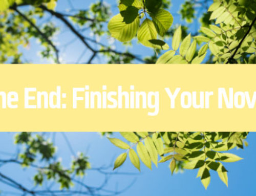 The End: Finishing Your Novel