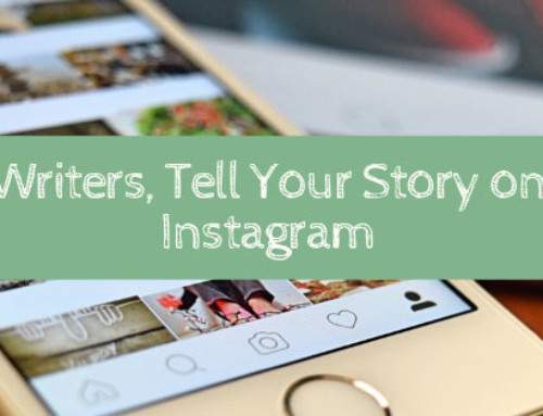 Writers, Tell Your Story on Instagram