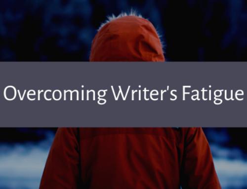 Overcoming Writer's Fatigue